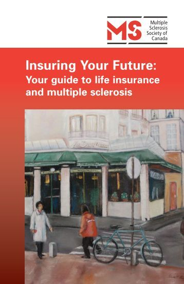 MS 118935 Insuring E6:Layout 1 - Multiple Sclerosis Society of ...