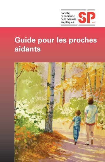 Guide pour les proches aidants - Multiple Sclerosis Society of Canada