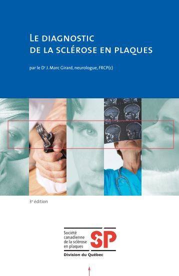 Le diagnostic de la sclérose en plaques - Multiple Sclerosis Society ...