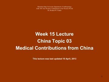Week 15 Lecture China Topic 03 Medical Contributions from China