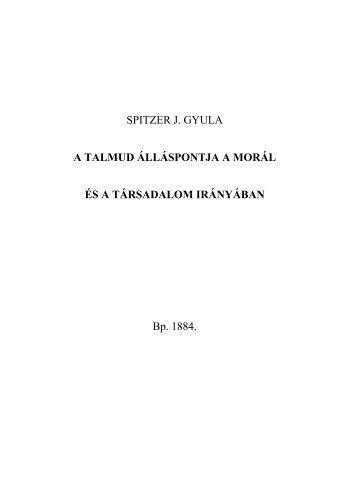 A Talmud álláspontja a morál és a társadalom irányában.