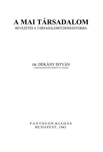 dekany_istvan_a_mai_tarsadalom - MTDA A Magyar ...