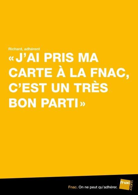 1baaff4ec6d « J'AI PRIS MA CARTE À LA FNAC, C'EST UN TRÈS BON PARTI »