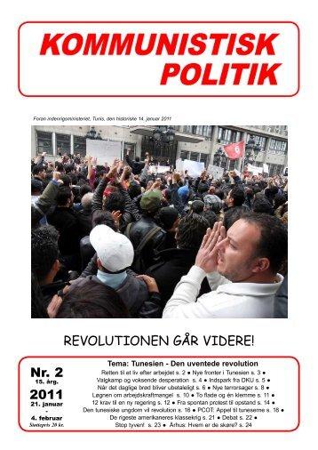 Nr. 2 2011 REVOLUTIONEN GÅR VIDERE! - Kommunistisk Politik