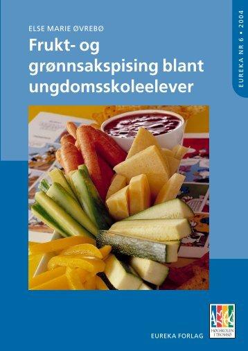 Frukt- og grønnsakspising blant ungdomsskoleelever - Munin