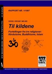 Til kildene Fortellinger fra tre religioner: Hinduisme ... - Munin