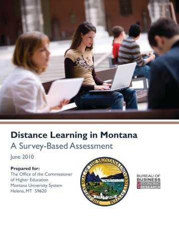Distance Learning in Montana A Survey-Based Assessment