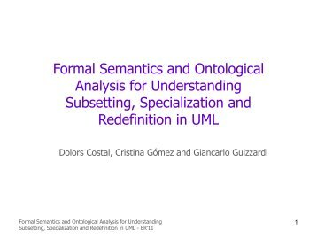 Formal Semantics and Ontological Analysis for ... - ER 2011