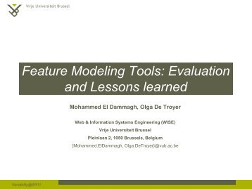 Feature Modeling Tools: Evaluation and Lessons learned - ER 2011