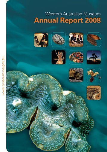 Annual Report 2008 - Western Australian Museum