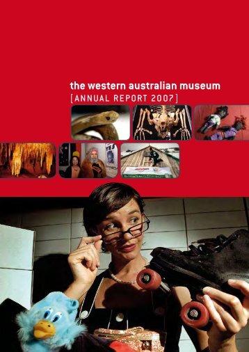 Annual Report 2006-2007 - Western Australian Museum