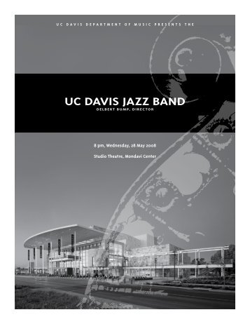 UC DaviS JaZZ BanD - UC Davis: Department of Music