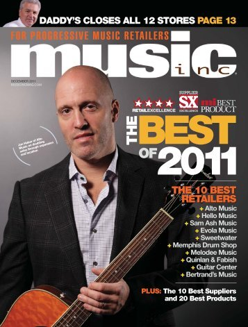 the 10 best retailers the 10 best retailers - Music Inc. Magazine