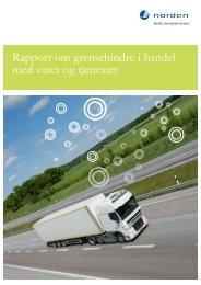 Rapport om grensehindre i handel med varer og ... - Nordic Innovation