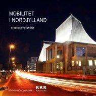 MOBILITET I NORDJYLLAND - En fast Kattegatforbindelse