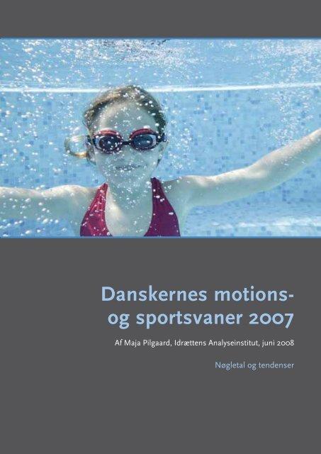 Danskernes motions- og sportsvaner 2007