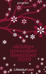 oktober november desember 2010 - Litteraturhuset