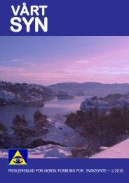 Vårt Syn nr. 01 2010 - Velkommen til NfS Hordaland Fylkeslag
