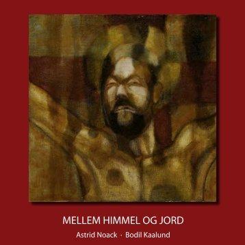 MELLEM HIMMEL OG JORD - nikolajdesign.dk