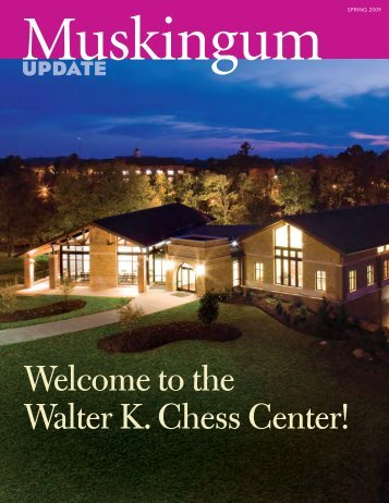 Welcome to the Walter K. Chess Center! - Muskingum University