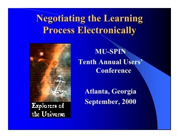 Negotiating the Learning Process Electronically - Mu-SPIN - NASA