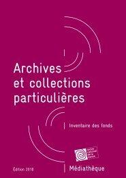 archives et collections particulières - inventaire des fonds ... - Artishoc
