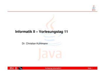 Informatik II – Vorlesungstag 11