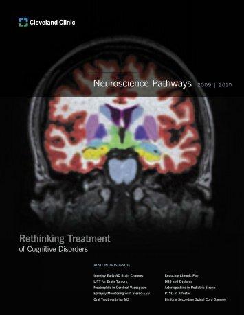 Neuroscience Pathways 2009 | 2010 Rethinking ... - Cleveland Clinic