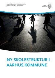 NY SKOLESTRUKTUR I AARHUS KOMMUNE