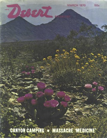 MARCH 1970 50c - Desert Magazine of the Southwest