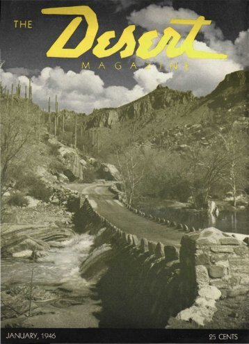 M A G A - Desert Magazine of the Southwest