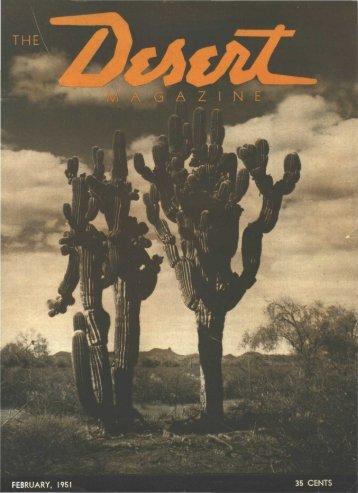 FEBRUARY, 1951 35 CENTS - Desert Magazine of the Southwest