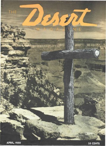 APRIL, 1950 - Desert Magazine of the Southwest