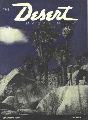 DECEMBER, 1950 35 CENTS - Desert Magazine of the Southwest