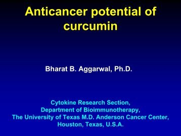 Anticancer potential of curcumin - Fabrice Leu