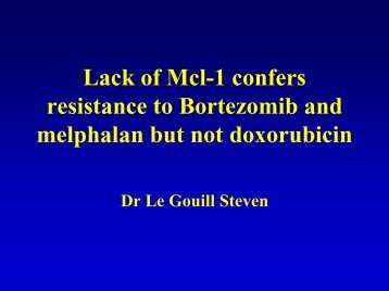 Lack of Mcl-1 confers resistance to Bortezomib and melphalan but ...