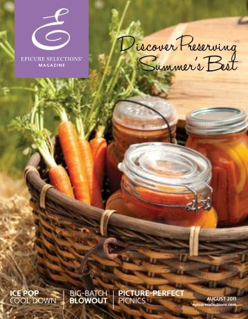discover preserving summer's best issue - My Epicure