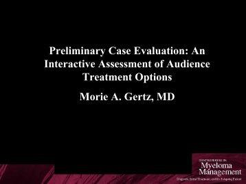 Preliminary Case Evaluation