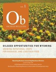 Wyoming Oilseed/Biodiesel Bulletin developed by team
