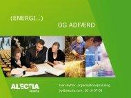 (ENERGI…) OG ADFÆRD - Energiforum Danmark