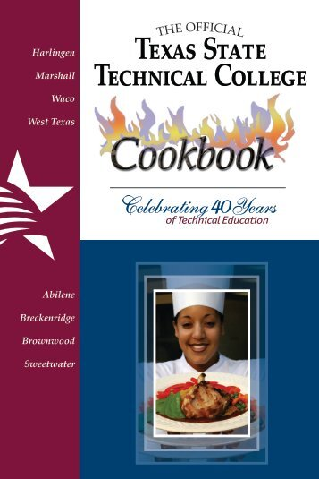 Texas State Technical College Cookbook - myteacup