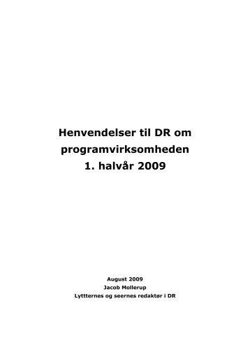 Henvendelser til DR om programvirksomheden 1. halvår 2009
