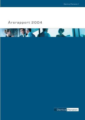 Årsrapport 2004 - Danica Pension