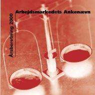 Arbejdsmarkedets Ankenævn Årsberetning 2000 - Ankestyrelsen