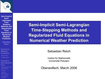 Semi-implicit semi-Lagrangian methods for numerical weather ...