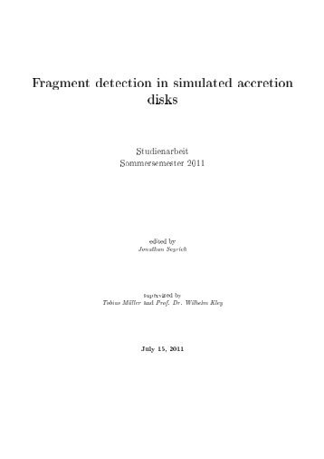 Fragment detection in accretion disks - Universität Tübingen