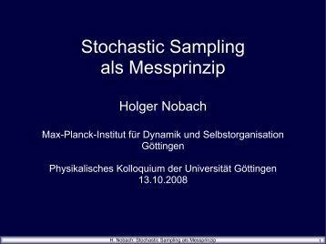 Stochastic Sampling als Messprinzip - Holger Nobach - nambis.de