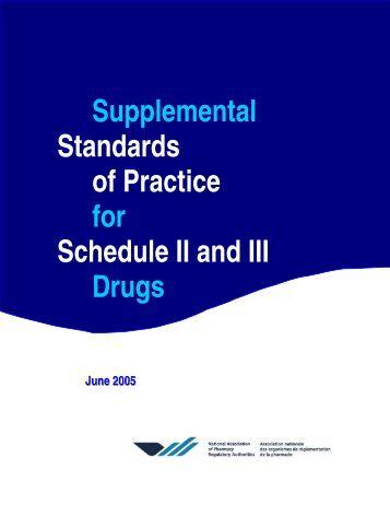 Supplemental Standards of Practice for Schedule II and III ... - NAPRA