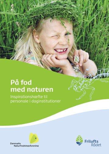 På fod med naturen.pdf - Friluftsrådet