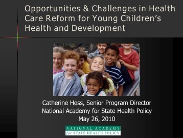 Opportunities & Challenges in Health Care Reform for Young ...
